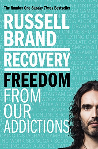 Recovery: Freedom From Our Addictions (English Edition)