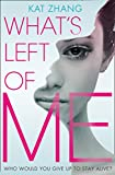 What's Left of Me (The Hybrid Chronicles, Book 1)