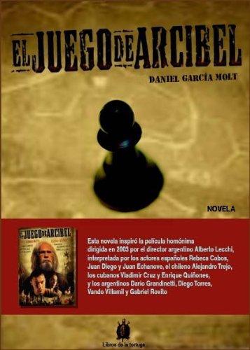 El Juego de Arcibel por Daniel García Molt