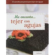 Me Encanta... Tejer Con Agujas = I Love... Knitting with Needles (Tejido y Manualidades)