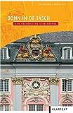 Bonn in de Täsch: Der persönliche Stadtführer - Hal Bothien, Harald Ott