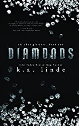 Diamonds: Volume 1 (All That Glitters) by K.A. Linde (2015-04-21)