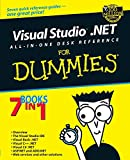 Visual Studio .NET All-in-One Desk Reference For Dummies (For Dummies Series)