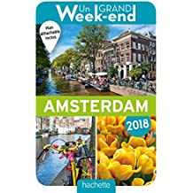 Guide Un Grand Week-end à Amsterdam 2018
