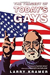 Tragedy Of Today'S Gays by Larry Kramer (2008-08-21)