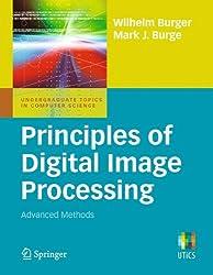 3: Principles of Digital Image Processing: Advanced Methods (Undergraduate Topics in Computer Science)