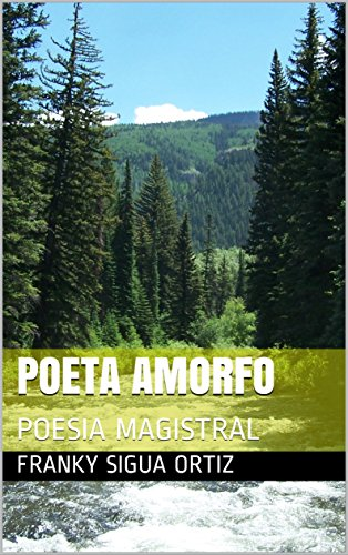 POETA AMORFO: POESIA MAGISTRAL