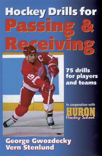 Hockey Drills for Passing and Receiving por George Gwozdecky