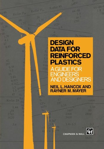Design Data for Reinforced Plastics: A Guide for Engineers and Designers (Routledge Natural Environment)