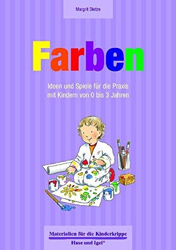 farben-ideen-und-spiele-fur-die-praxis-mit-kindern-von-0-bis-3-jahren