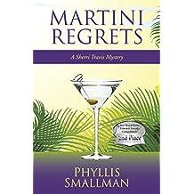 Martini Regrets (A Sherri Travis Mystery Book 6)