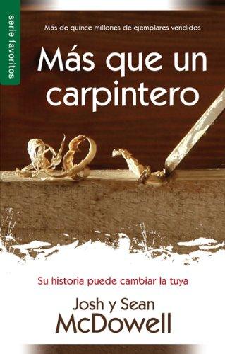 MS Que Un Carpintero Nueva Edicin: More Than a Carpenter New Edition por Josh McDowell