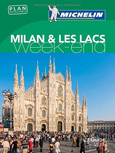 Guide Vert Week-End Milan & Les Lacs Michelin par Collectif Michelin