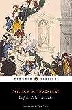 La feria de las vanidades / Vanity Fair (Spanish Edition) by William M. Thackeray (2016-10-25)
