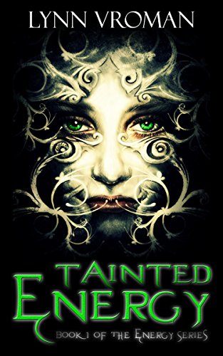 Tainted Energy (The Energy Series Book 1) (English Edition)
