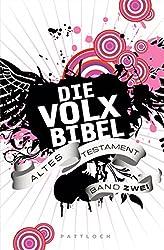 Die Volxbibel: Altes Testament Band Zwei (German Edition)
