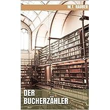 Der Bucherzähler (German Edition)