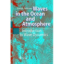 Waves in the Ocean and Atmosphere: Introduction to Wave Dynamics