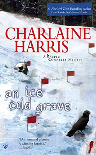 An Ice Cold Grave: 3 (Harper Connelly) por Charlaine Harris