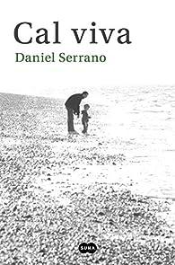Cal viva par Daniel Serrano
