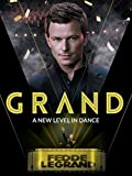 Grand: A new Level in Dance