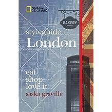 Styleguide London: Die Stadt erleben mit dem London-Reiseführer zu Essen, Ausgehen und Mode. Highlights für den perfekten Urlaub für Genießer mit National Geographic.
