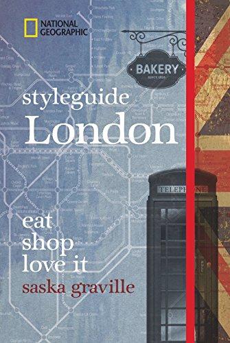 NATIONAL GEOGRAPHIC Styleguide London: eat, shop, love it. Der perfekte Reiseführer um die trendigsten Adressen der Stadt zu entdecken. Buch-Cover