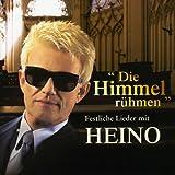 Die Himmel rühmen - Festliche Lieder mit Heino -