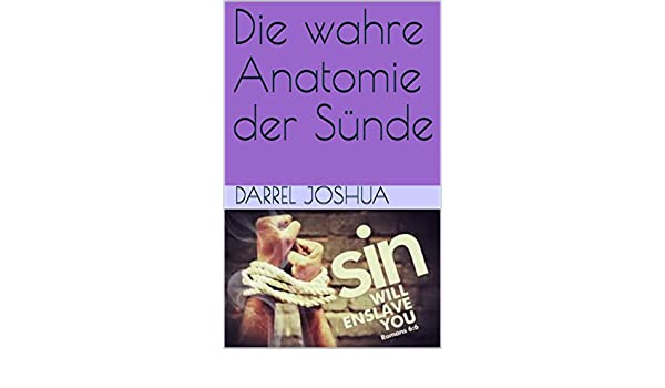 Die wahre Anatomie der Sünde (German Edition) eBook: Darrel Joshua ...