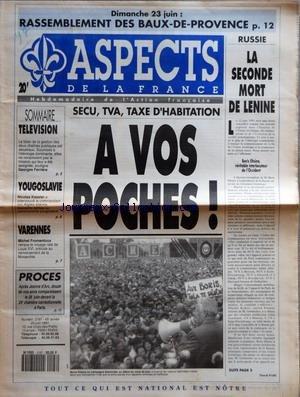 ASPECTS DE LA FRANCE [No 2197] du 20/06/1991 - DIMANCHE 23 JUIN - RASSEMBLEMENT DES BAUX DE PROVENCE - SOMMAIRE - TELEVISION - YOUGOSLAVIE - VARENNES - PROCES - SECU TVA TAXE D'HABITATION - A VOS POCHES - RUSSIE - LA SECONDE MORT DE LENINE - BORIS ELTSINE VERITABLE INTERLOCUTEUR DE L'OCCIDENT PAR PASCALE NARI