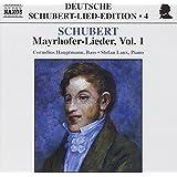 Schubert - Mayrhofer-Lieder, Volume 1