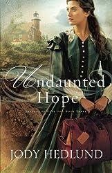 Undaunted Hope (Beacons of Hope) by Jody Hedlund (2016-01-05)