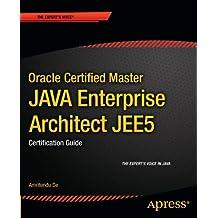 Oracle Certified Master Java Enterprise Architect JEE5