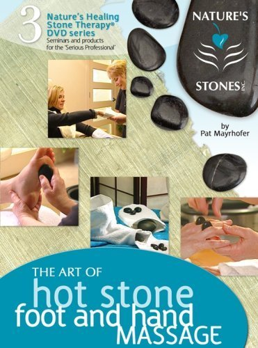 Hot Stone Massage For The Hands & Feet (Manicure / Pedicure) DVD w/ 18 Page Digital Users Manual (Hand And Massage Stone)