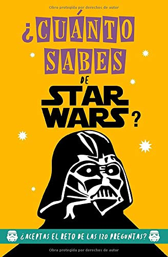 ¿Cuánto Sabes de Star Wars?: ¿Aceptas el reto? Regalo para fans de Star Wars. Libro de Star Wars. Regalo para frikis. Libro Guerra de las galaxias. Regalo para jóvenes. Regalo para amigo