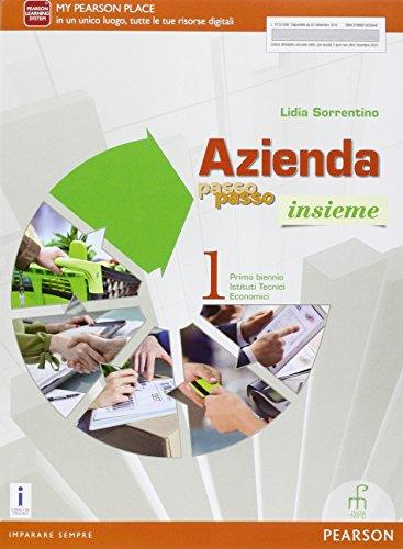 Azienda passo passo insieme. Per il biennio degli Ist. tecnici commerciali. Con e-book. Con espansione online: 1