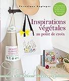 Inspirations végétales au point de croix