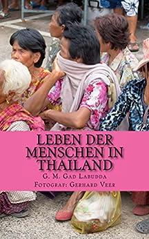 Leben der Menschen in Thailand