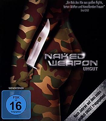 Naked Weapon - Uncut [Blu-ray]