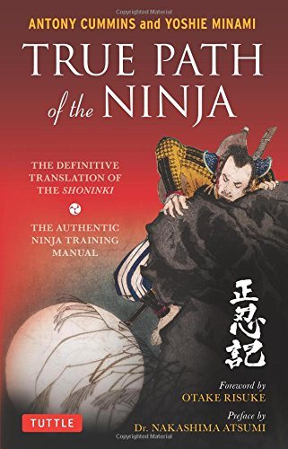 true-path-of-the-ninja-the-definitive-translation-of-the-shoninki