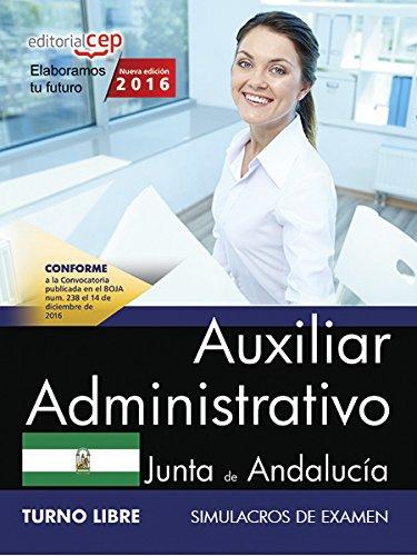 Auxiliar Administrativo (Turno Libre). Junta de Andalucía. Simulacros de examen