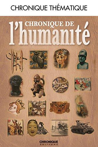 Chronique de l'humanité (French Edition)