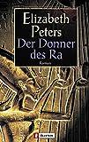 Der Donner des R: Roman (Ein Amelia-Peabody-Krimi, Band 14)