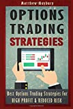 Options Trading: Strategies - Best Options Trading Strategies For High Profit & Reduced Risk (Options Trading, Options Trading For Beginner's, Options Trading Strategies)