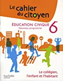 Education civique 6e : Le collégien, l'enfant et l'habitant