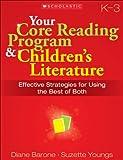 Best Scholastic Preschool Programs - Your Core Reading Program & Children's Literature: Grades Review