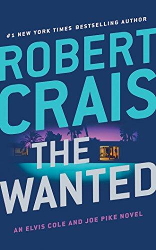 The Wanted (Elvis Cole/Joe Pike)