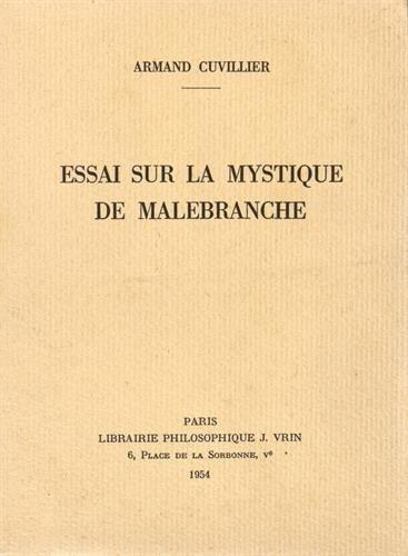 Essai sur la mystique de Malebranche