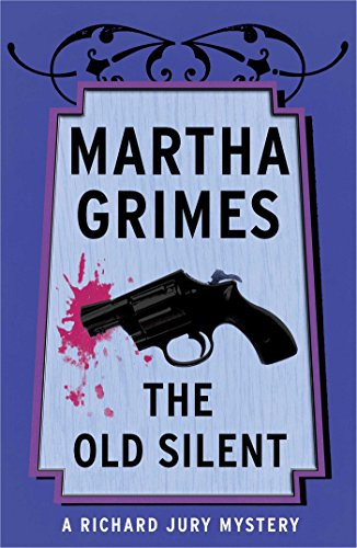 The Old Silent (Richard Jury Mysteries Book 10) (English Edition) - Knowledge Award