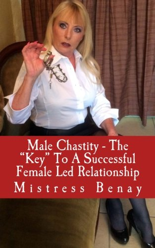 """Price comparison product image Male Chastity - The """"Key"""" To A Successful Female Led Relationship"""
